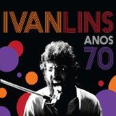 Anos 70 (Ao Vivo) de Ivan Lins