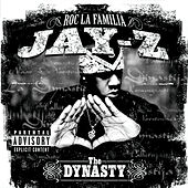 The Dynasty Roc La Familia (2000 - ) by JAY-Z