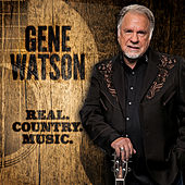 Real.Country.Music by Gene Watson