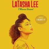 I Regret It by Latasha Lee