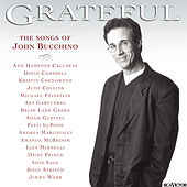 Grateful: The Songs Of John Bucchino by John Bucchino
