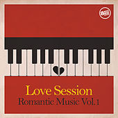 Love Session - Romantic Music Vol. 1 by Various Artists