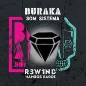 R3W1ND - Mambos Raros de Buraka Som Sistema