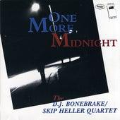 One More Midnight by DJ Bonebrake/Skip Heller