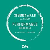 Performance (Remixes) by The Rib