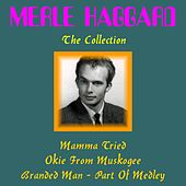 Merle Haggard: The Collection de Merle Haggard