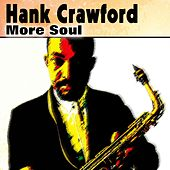 More Soul by Hank Crawford