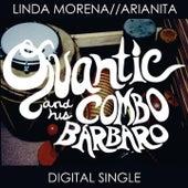 Linda Morena / Arianita de Quantic