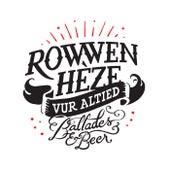 Vur altied de Rowwen Hèze