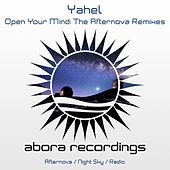 Open Your Mind: The Afternova Remixes von Yahel