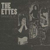 Danger Is by The Ettes