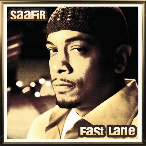 Fast Lane - Single by Saafir