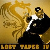 Lost Tapes IV von Dru Down