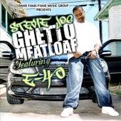 Ghetto Meatloaf Ft. E 40 von Stevie Joe