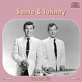 Santo & Johnny Greatest Hits Medley di Santo and Johnny