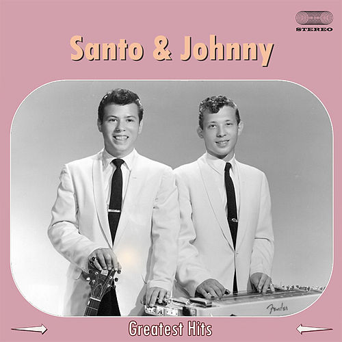 Santo & Johnny Greatest Hits Medley by Santo and Johnny