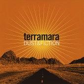 Dust & Fiction by Terramara