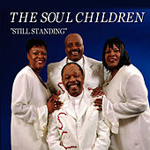 Still Standing by The Soul Children