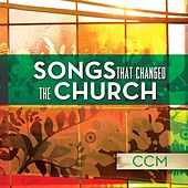 Songs That Changed The Church - CCM de Various Artists