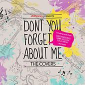 JCPenney Presents: Don't You Forget About Me. The Covers by Various Artists