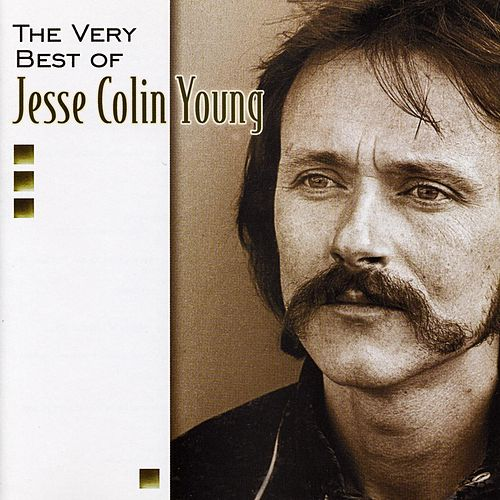 The Best Of Jesse Colin Young by Jesse Colin Young