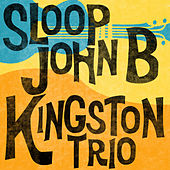 Sloop John B de The Kingston Trio