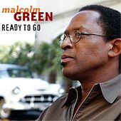 Ready to Go by Malcolm Green