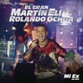 Mi Ex von El Gran Martín Elías