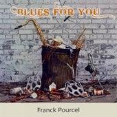 Blues For you von Franck Pourcel