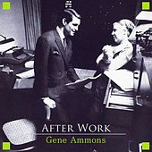 After Work de Gene Ammons