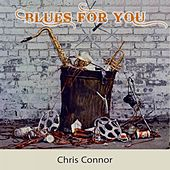 Blues For you by Chris Connor