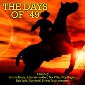 The Days of '49 by Various Artists
