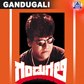 Gandugali (Original Motion Picture Soundtrack) by Various Artists