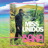 Miss Unidos by Bana