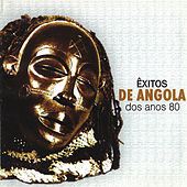 Êxitos de Angola Dos Anos 80 by Various Artists