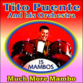 Much More Mambo von Tito Puente