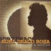 Songbirds & Roosters de Robi Draco Rosa