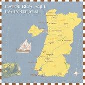 Estou Bem Aqui em Portugal de Various Artists