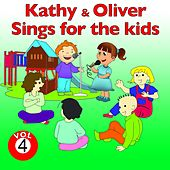 Kathy and Oliver Sings for the Kids, Vol. 4 by Various Artists