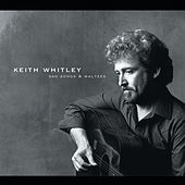 Sad Songs & Waltzes by Keith Whitley