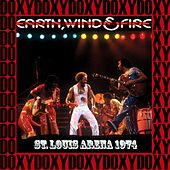 St. Louis Arena, 10th August, 1974 (Doxy Collection, Remastered, Live on Fm Broadcasting) von Earth, Wind & Fire