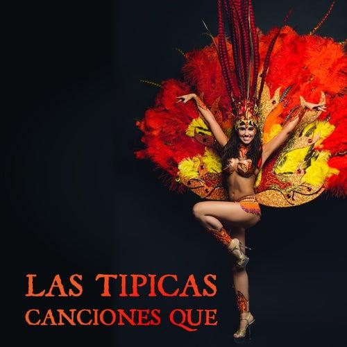 Las Tipicas Canciones Que by Various Artists