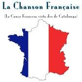 La Chanson Française (La Cançó Francesa Vista Des de Catalunya) de Various Artists
