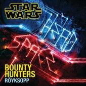 Bounty Hunters by Röyksopp