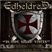 Edheldred (In Hoc Signo Vinces) de David Thomas