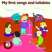 My First Songs and Lullabies, Vol. 3 by Oliver