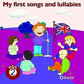 My First Songs and Lullabies, Vol. 2 by Oliver