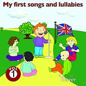 My First Songs and Lullabies, Vol. 1 by Oliver