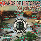 50 Anos De Historias En Corridos, Vol. 1 by Various Artists