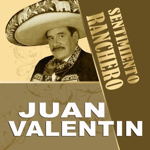 Schön Sentimiento Ranchero By Juan Valentin